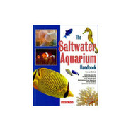 The Saltwater Aquarium Handbook (Barron's Pet Hand