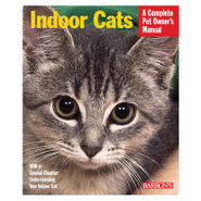 Indoor Cats: A Complete Pet Owner's Manual