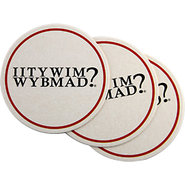 IITYWIMWYBMAD? Coaster Set